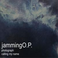 "jamming O.P. ""photograph,calling my name"""