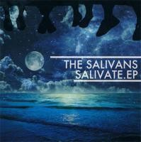 "The Salivans ""SALIVATE E.P"""