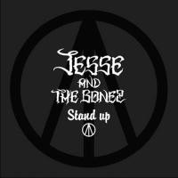 "JESSE AND THE BONEZ ""Stand up"""