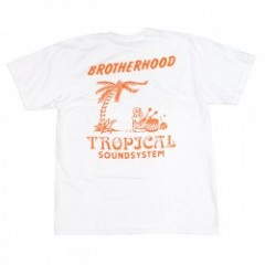 "BROTHERHOOD Tシャツ ""TROPICAL SOUNDSYSTEM TEE"" (White)"