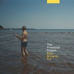 "the firewood project ""Keys & Lights e.p."""
