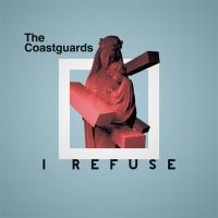 "The Coastguards ""I REFUSE"""