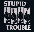 "STUPID TROUBLE ""Trouble Maker Vol.2"""