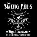 "THE SWING KIDS ""BYE VACATION"" Demo CD-R"
